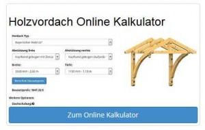 Holzvordach Kalkulator