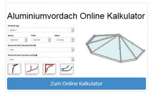 Aluminiumvordach-Kalkulator